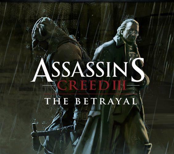 Assasin's Creed III The Betrayal