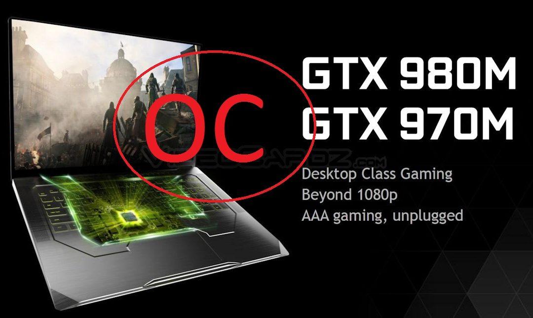 Nvidia da marcha atrás en quitar el OC de su serie GTX 900M