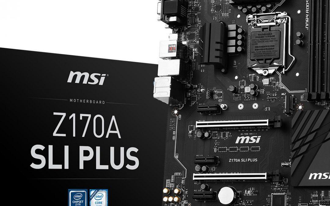 MSI Lanza su nueva placa base Z170 SLI Plus
